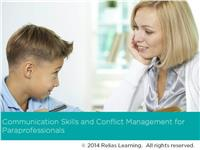 Communication Skills and Conflict Management for Paraprofessionals
