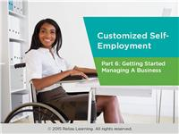 Customized Self-Employment Part 6: Small Business Financial Management Overview