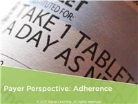 Payer Perspective: Adherence